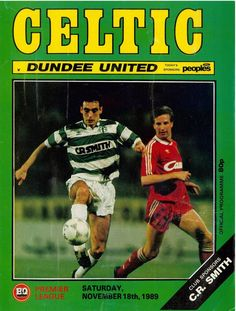 Celtic 0 Dundee Utd 1 in Nov 1989 at Parkhead. The programme cover #SPL