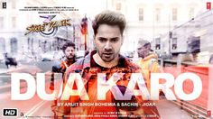 Dua Karo Lyrics from Street Dancer is latest song ft Varun Dhawan, Shraddha Kapoor. It is sung by Arijit Singh, Bohemia and Sachin-Jigar and written by Priya New Lyrics, Song Lyrics, Saddest Songs, Best Songs, Piano Notes For Beginners, Song Notes, Easy Piano, Bollywood Songs, Bohemia