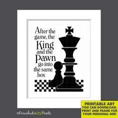 The King and The Pawn, INSTANT DOWNLOAD, chess quote print, black and white, typography art, chess gift, wall art, political statement, war