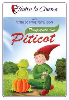 Peripetiile lui Piticot la Teatru la Cinema!