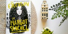 [Review] The Education of Margot Sanchez by Lilliam Rivera