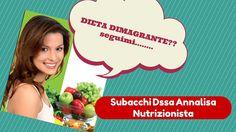 Come elaborare una dieta dimagrante. Dimagrire facilmente. Dimagrire. Dieta dimagrante www.youtube.com/c/AnnalisaSubacchi