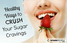 Smarter Ways to Satisfy Your Sweet Tooth via @SparkPeople