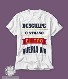 5bd422926 13 melhores imagens de Camisetas Personalizadas Frases