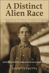 A Distinct Alien Race The Untold Story of Franco-Americans: Industrialization, Immigration, Religious Strife by David G. Vermette and Publisher Baraka Books. Save up to by choosing the eTextbook option for ISBN: The print version of this textbook is ISBN: Seattle Library, Books To Read, My Books, Z Music, Alien Races, How To Speak French, Under The Stars, Book Lists, American History