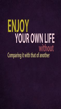 Enjoy Your Life - Tap to see more inspirational life quotes iPhone wallpaper! @mobile9