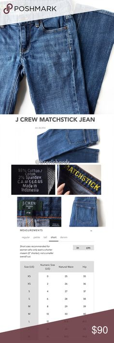 """J CREW MATCHSTICK JEAN IN HAZEL WASH Zip fly with button closure Silver hardware Sits at hip. Fitted through hip and thigh - straight leg.  Color: Blue Denim  Size: 27 (S) inseam 2"""" shorter  Condition: Like new  Material: 98% cotton, 2% Spandex  Measurements: LENGTH: 36in WAIST: 13in flat / 26in RISE: 8in INSEAM: 28in ANKLE OPENING: 6in flat / 12in all around  No stains, rips, tears 
