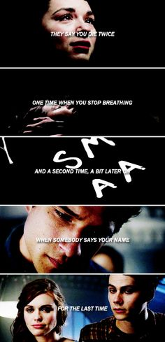 They say you die twice. One time when you stop breathing and a second time. a bit later on when somebody says your name for the last time. #tw