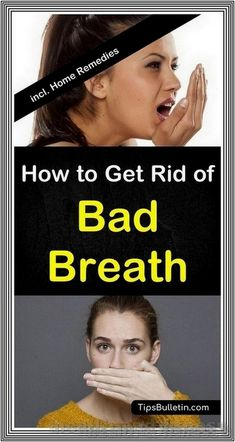 How to Get Rid of Bad Breath | 236 health and fitness
