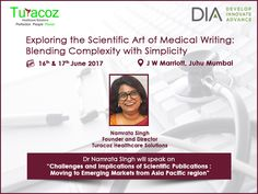 "#DrNamrataSingh will #Speak on "" #Challenges and #Implications of #ScientificPublications : Moving to #EmergingMarketings from #AsiaPacificRegion"" at #DIA on 16 & 17 #June2017 at #Mumbai."