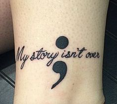 A semicolon tattoo. ( Photo: Kate Elizabeth/Flickr) Punctuation can be powerful. Amy Bleuel battled addiction, mental illness, self-harm, and suicidal thoughts after her father took his own life when she was only 18 years old. Bleuel wanted to honor her father's memory, and got a tattoo of a semicolon.Jul 9, 2015