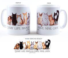Ceramic mug Every Life Should Have Nine Cats. £10.00, via Etsy.