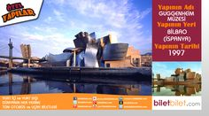 Özel Yapılar | Guggenheim Müzesi | İspanya Uçak Biletleri taksit imkanıyla Biletbilet.com'da!