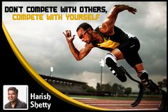 The competition should be to become better everyday. ‪#‎Quotes‬ by ‪#‎harishshetty‬