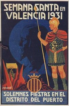 SPAIN / Cities, towns, landscapes / Turismo .  Carteles. . Vintage travel poster. - Semana Santa, Valencia, 1931 European Festivals, Running Of The Bulls, Travel Posters, Trip Planning, Vintage Posters, Spain, Paintings, Signs, Christianity