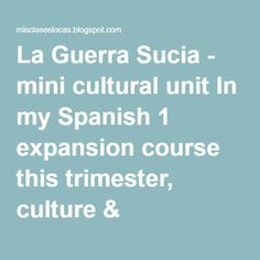 La Guerra Sucia - mini cultural unit In my Spanish 1 expansion course this trimester, culture & civilization, I sent out a Google form with many culture ideas that we could investigate and learn about as a class. One of their top choices was the Guerra Sucia in Argentina, so this is how we started the class. image source We started with this comprehensible culture unit from Martina Bex about the Madres de la Plaza de Mayo. We went through the discussion questions, Spanish language cultu...