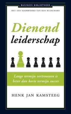 Henk Jan Kamsteeg - Dienend leiderschap