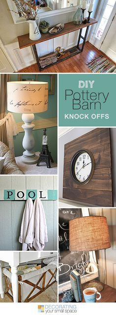 DIY Pottery Barn Knock Offs • Lots of great Ideas and Tutorials! I like the idea of using my big jars and turning them into lamps!