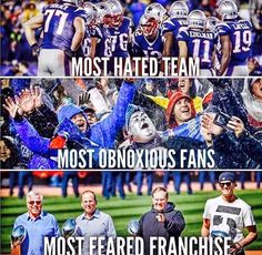THE NEW ENGLAND PATRIOTS: Most Hated Team - Most Obnoxious Fans - Most Feared Franchise