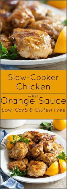 Slow-cooker Chicken with Orange Sauce is gluten free and low-carb.