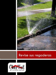 Revisar que tu sistema de riego te hará ahorrar hasta 15 galones de agua.