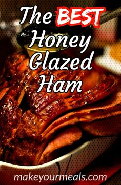 #makeyourmeals #thanksgiving #honeyglaze #christmas #holiday #glazed #easter #recipe #spiral #dinner #honey #glaz... Honey Glazed Ham, Best Honey, Ham Glaze, How To Cook Ham, Christmas Holiday, Spiral, Thanksgiving, Easter, Meals