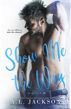 Release Day Blitz & Giveaway: Show Me the Way (Fight for Me by AL Jackson (Books to Breathe) This Is A Book, Love Book, Book 1, Romance Movies, Romance Books, App Wattpad, Al Jackson, Books To Read, My Books