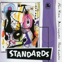Peter Erskine, Alan Pasqua and Dave Carpenter - Standards [Explicit]