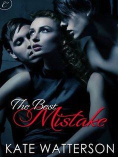 The Best Mistake ~ Kate Watterson | Silk Screen Views ~ Soo