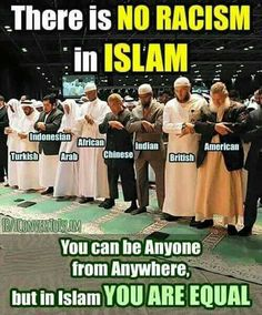 In Islam, everyone is equal!
