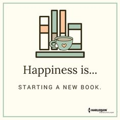 Happiness is.starting a new book. :D as long as it catches me on the first page I Love Books, New Books, Good Books, Books To Read, Reading Quotes, Book Quotes, Life Quotes, I Love Reading, Library Books