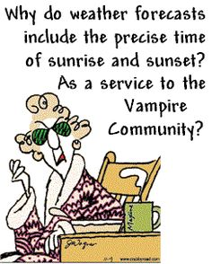 weather forecasts and vampires..