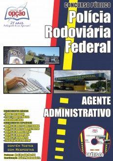 Apostila Concurso Polícia Rodoviária Federal - PRF / 2014: - Cargo: Agente Administrativo
