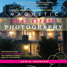 """Magnetic Real Estate Photography – ebook    Your ad photos are a 24/7 open house. The """"sell"""" takes place online now. People shop in their pyjamas on their couches with the glow of their laptops and expect to find a lot of information, both written and visual. They are misinformed by poor quality photos. Uninspired, they move on to the next ad. Let me help you learn how to take ad photos that attract buyers and tenants like a MAGNET!  Price: $24.99  $14.99Price:"""