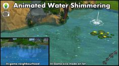 Mod The Sims - Animated Water Shimmering