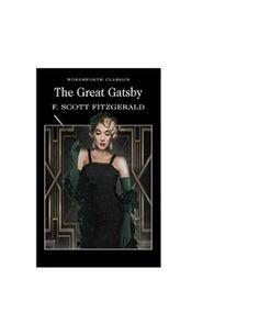 "Read ""The Great Gatsby"" by F. Scott Fitzgerald available from Rakuten Kobo. Generally considered to be F. Scott Fitzgerald's finest novel, The Great Gatsby is a consummate summary of the ""roaring . The Great Gatsby, Gatsby Book, Jay Gatsby, Sylvie Germain, O Grande Gatsby, Wordsworth Classics, F Scott Fitzgerald, James Joyce, Thing 1"