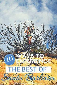 10 Ways to Experience the Best of Santa Barbara