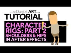Tutorial | After Effects | Character Rigs Part 2: Shoulders & Hips - YouTube