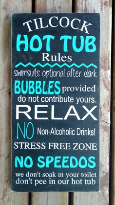 Hot Tub Rules-Wooden Sign. Sign can be personalized Distressed sign , aged, rustic, shabby chic wooden sign. Black base with white & turquoise