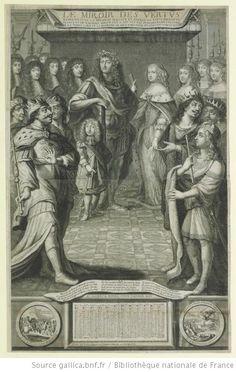 Philippe d'Orleans (1640-1701) to left of King, and posthumous portrait of Henriett-Anne d'Orleans (1644-1670) to right of Queen, in LE MIROIR DES VERTVS / REPRESENTÉ EN LA PERSONNE AVGVSTE ET SACREÉ DE LOVIS XIIII ROY, 1671, French school