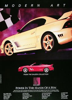 1995 Saleen Mustang original vintage advertisement. Modern Art. With views of the Saleen SR351 Supercharged 480 hp, 186 mph Coupe and the S351 Speedster Convertible with 371 hp, 172 mph. Power in the hands of a few. Price: $25.00 Delivery Included.