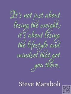 38. #Steve Maraboli - Here Are 48 #Wonderful Weight Loss #Quotes to Get You…