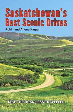 Parkland Publishing book: Saskatchewan Best Scenic Drives by Robin and Arlene Karpan of Saskatchewan, Canada. Places To Travel, Places To See, Travel Destinations, Voyage Canada, Saskatchewan Canada, Canadian Travel, Canadian Rockies, Visit Canada, Canada Trip