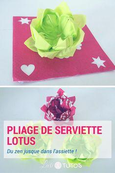 Envie d'une table zen ? Voici un pliage de serviette facile : la fleur de lotus ! - sur www.LaetiTutos.fr