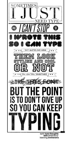 Typography Thoughts by =SpiderIV