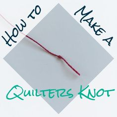 Struggling to find a simple knot to begin your hand sewing and quilting projects? You need a quilter's knot in your skill set! See how to make one step by step, when to use it, and why it's a fantastic knot to know. Quilting For Beginners, Sewing Projects For Beginners, Quilting Tips, Quilting Tutorials, Quilting Projects, Sewing Tutorials, Sewing Patterns, Hand Quilting Patterns, Quilting By Hand