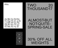 """atto-typeface: """"From now until March 1st, all weights (light, regular, medium, bold, and heavy) of Atto are 30% off – http://atto-typeface.com/ """""""