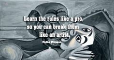 Learn the rules like a pro… – Quotes 2 Remember