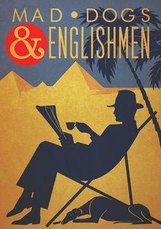 Original Design Art Deco A3 Mad Dogs and Englishmen Poster Print Bauhaus Vouge 1940s Egypt Pyramids Holiday via Etsy