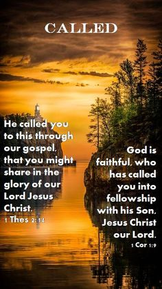 """CALLED ~ We are called into fellowship with God's Son, Jesus. """"God is faithful, by whom ye were called unto the fellowship of his Son Jesus Christ our Lord. God Is, Word Of God, Bible Verses Quotes, Bible Scriptures, Christian Faith, Christian Quotes, Encouragement, Gods Grace, Rhone"""